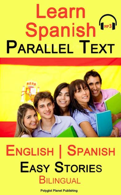 full text of spanish english and english spanish learn spanish parallel text easy stories english