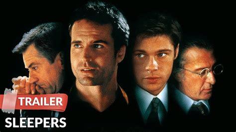 Sleepers Trailer 1996 Sleepers 1996 Trailer Hd Robert De Niro Brad Pitt