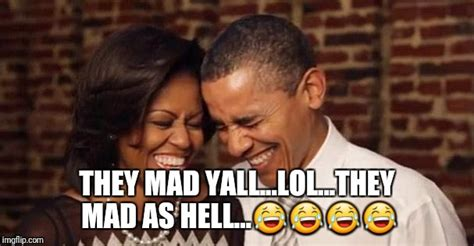 They Mad Meme - obama s they mad imgflip