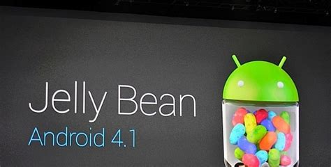 android 4 1 jelly bean introduce android 4 1 jelly bean what the hack
