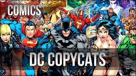 Copy Cat Justice top dc comics copycats from marvel comics