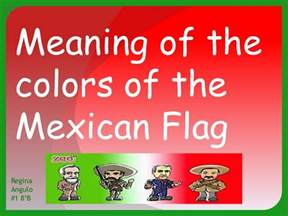 what do the colors of the flag mexican flag colors