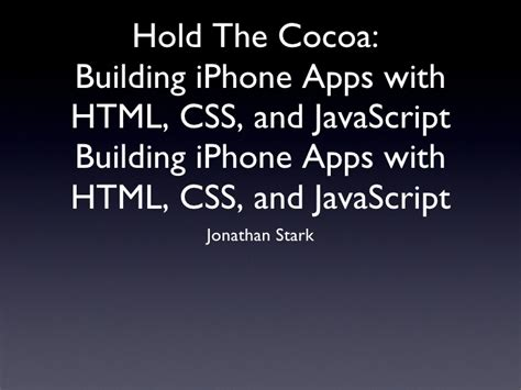 website tutorial html css javascript hold the cocoa building iphone apps with html css and