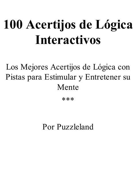 75 fantsticos acertijos de 100 acertijos de logica interac puzzleland