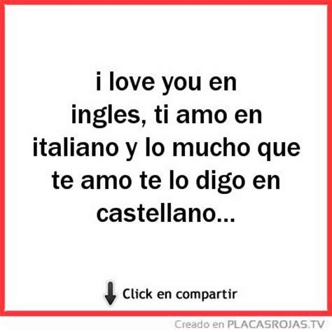 imagenes en ingles que digan te amo i love you en ingles ti amo en italiano y lo mucho que te