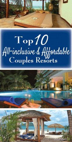 All Inclusive Tropical Vacations For Couples 1000 Ideas About Honeymoon Destinations On