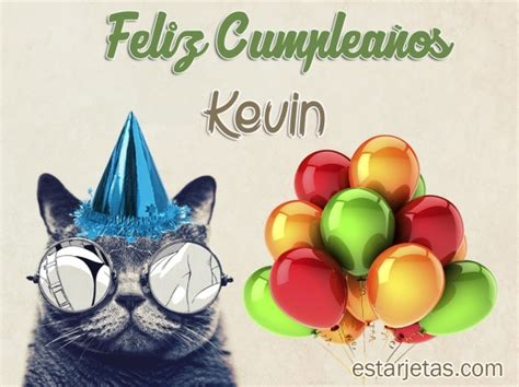 imagenes de cumpleaños kevin feliz cumplea 241 os kevin 8 im 225 genes de estarjetas com