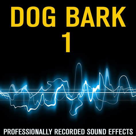 barking sound effects sound wav bark effect