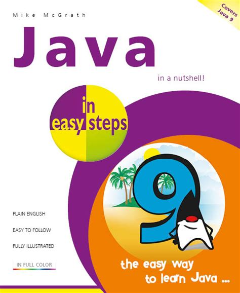 java in easy steps covers java 9 books in easy steps java in easy steps 6th edition covers