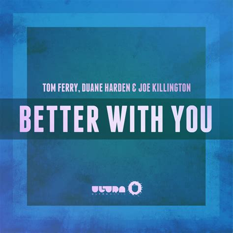 better with you better with you by tom ferry duane harden joe