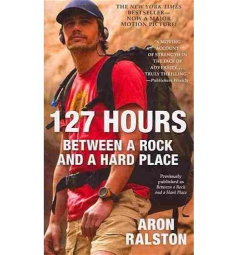 rock and a place books 127 hours between a rock and a place aron ralston