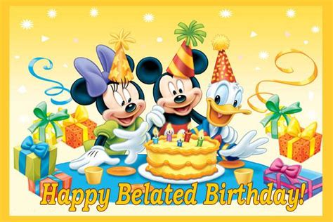 Mickey Mouse Happy Birthday Wishes 25 Very Best Belated Birthday Wishes Pictures And Photos