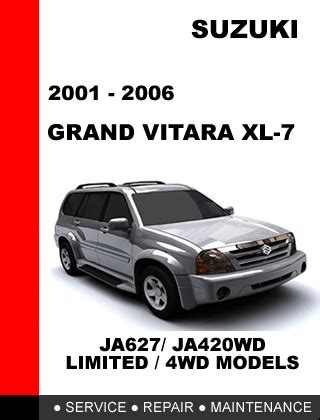 manual repair free 2007 suzuki xl 7 security system suzuki grand vitara xl 7 2001 2006 factory repair manual access in 24 hours other makes