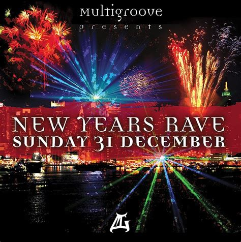 new years raves multigroove the new year s 183 nieuws