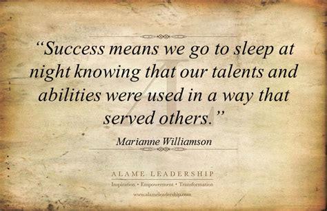 marianne williamsons week al inspiring quote  success