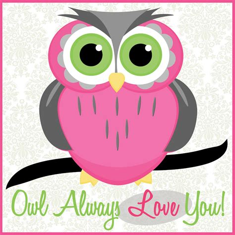 free printable cute owl pictures the linley house free valentine s printable quot owl always