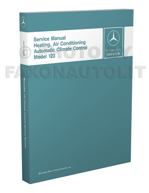 1977 1985 mercedes 123 air conditioner repair shop manual reprint