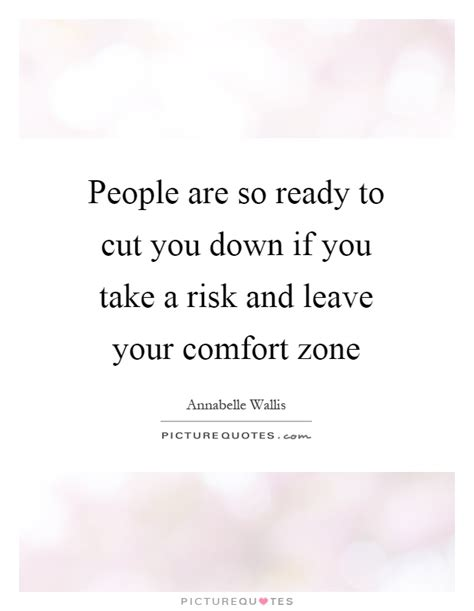 quotes about leaving your comfort comfort zone quotes sayings comfort zone picture quotes