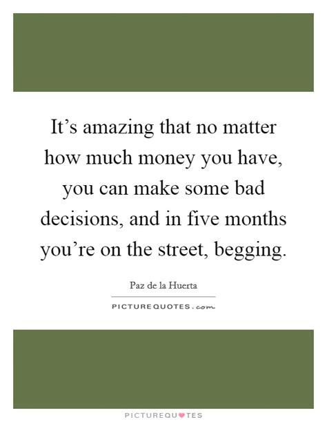 How Much Money Can You Make Having Sex Online - bad decision quotes sayings bad decision picture quotes