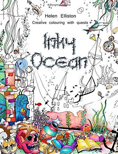inky ocean creative colouring with quests by helen elliston http www amazon com dp 1517316901