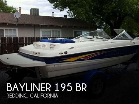 bayliner boats redding ca bayliner 195 br boat for sale in redding ca for 15 000