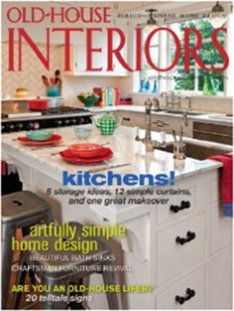 old house interiors magazine old house interiors magazine subscription just 4 29 per