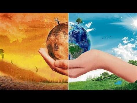 imagenes libres cambio climatico cambio clim 225 tico documental youtube