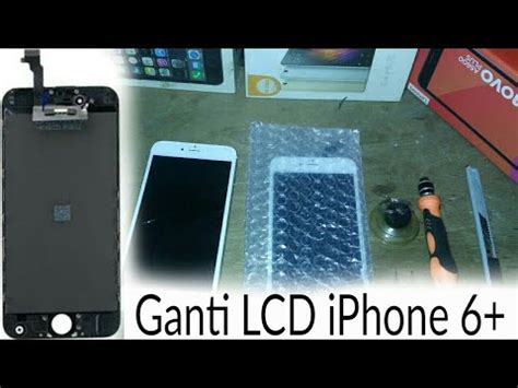 ganti lcd iphone  bahasa indonesia youtube