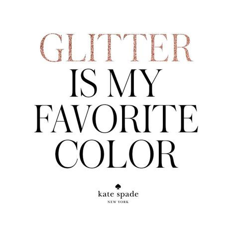 25 best girly quotes on pinterest sparkle quotes 25 best ideas about glitter quote on pinterest happy