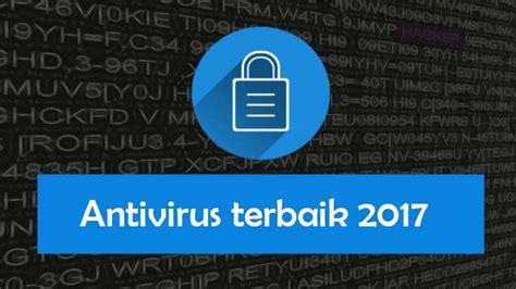 Antivirus Terbaik 10 antivirus gratis terbaik tahun 2017 kompitren