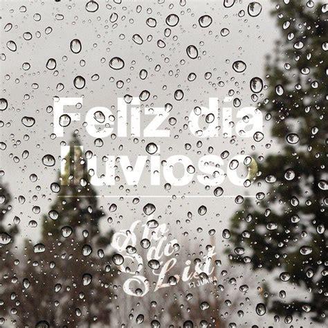 imágenes de feliz martes lluvioso feliz d 237 a lluvioso tijuana to do list tj by