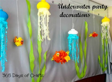 underwater party decorations  days  crafts