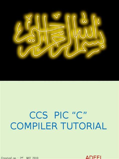 tutorial ccs c ccs pic c compiler tutorial