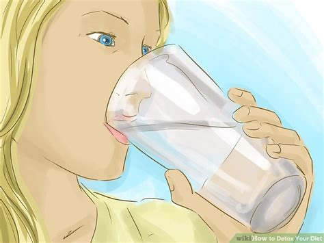 Most Way To Detox Your by 3 Ways To Detox Your Diet Wikihow