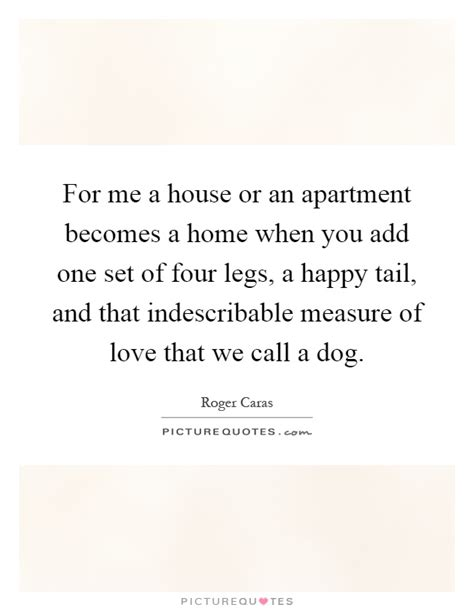 Apartment Quotes For Me A House Or An Apartment Becomes A Home When You Add