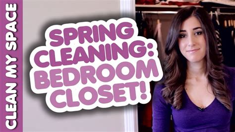 spring cleaning my closet youtube how to clean your bedroom closet quick easy closet