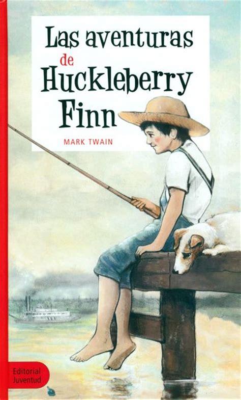 themes present in huckleberry finn 14 las aventuras de huckleberry finn eso libros