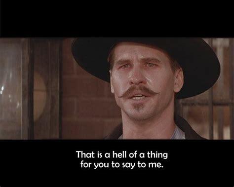 Tombstone Movie Memes - m 225 s de 1000 ideas sobre tombstone movie quotes en