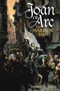 joan of arc a history ebook joan of arc by stephen w richey praeger abc clio