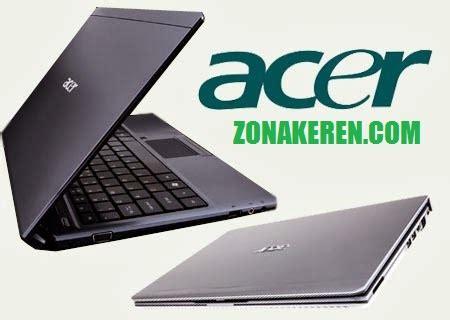 Laptop Acer Yang Besar daftar harga laptop acer terbaru november 2017 zona keren
