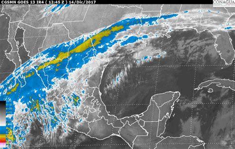 imagenes satelitales tiempo real mexico el clima en chiapas imagenes de satelite y pronostico del