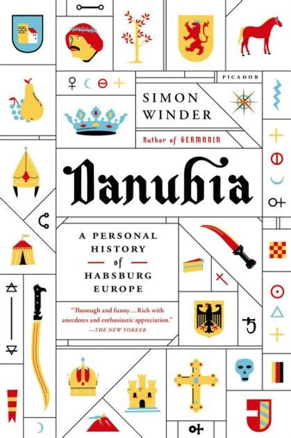 libro danubia a personal history danubia a personal history of habsburg europe by simon winder paperback barnes noble 174