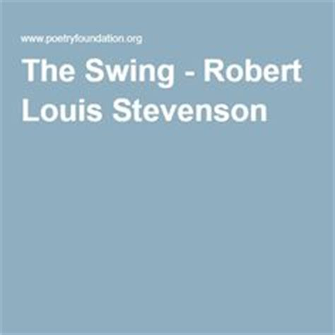 the swing robert louis stevenson robert louis stevenson a life in pictures to be home