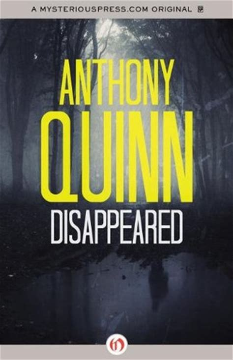 Book Review In The Fast By Quinn by Disappeared By Anthony Quinn Reviews Discussion