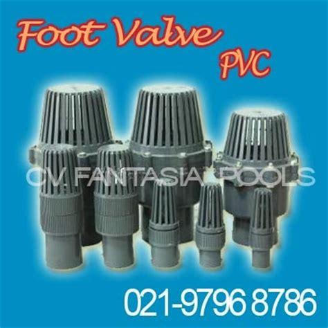 Valve 1 1 2 Pvc Polos Kdj Taiwan foot valve pvc fantasia pool shop toko peralatan kolam