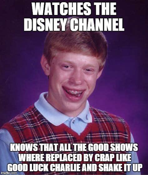 Good Luck Charlie Meme - bad luck brian meme imgflip