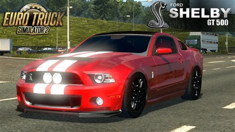 Ford Mustang Truck by Truck Simulator 2 Ford Mustang Shelby Gt500 Cobra