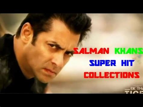 best of salman khan songs best of salman khan hits salman khan hit songs