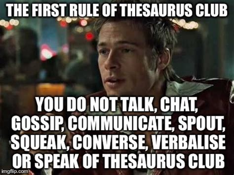 Meme Thesaurus - image tagged in fight club bad pun imgflip