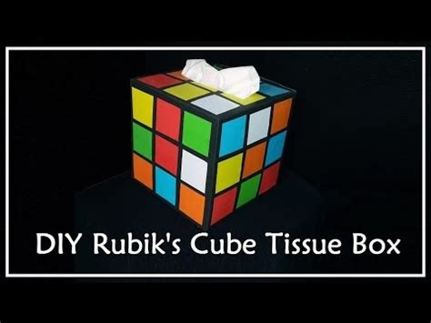 How To Make A Cube Box Out Of Paper - diy rubik s cube tissue box big theory